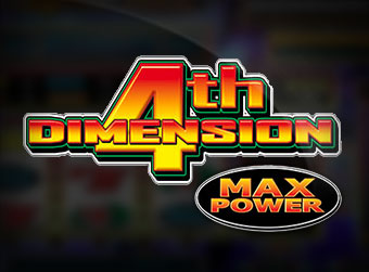 4th DIMENSION MAX POWER